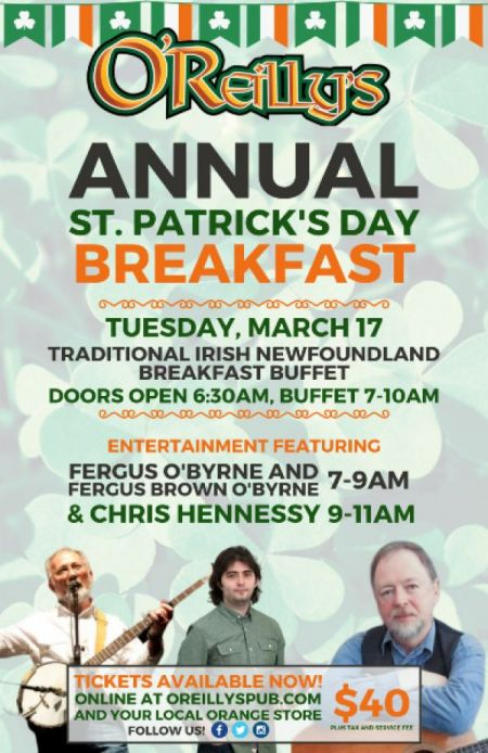 O'Reilly's Annual St. Patrick's Day Breakfast at O'Reilly's Tue Mar 17 2020 at 6:30 am